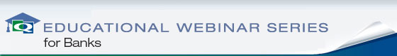 Educational Webinar Series for Banks